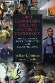 First Responder's Guide to Abnormal Psychology (eBook, PDF)