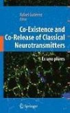 Co-Existence and Co-Release of Classical Neurotransmitters (eBook, PDF)
