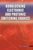 Nonblocking Electronic and Photonic Switching Fabrics (eBook, PDF)