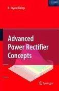 Advanced Power Rectifier Concepts (eBook, PDF) - Baliga, B. Jayant