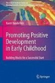 Promoting Positive Development in Early Childhood (eBook, PDF)