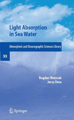 Light Absorption in Sea Water (eBook, PDF) - Wozniak, Bogdan; Dera, Jerzy