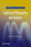 A Practical Guide to Lightcurve Photometry and Analysis (eBook, PDF)