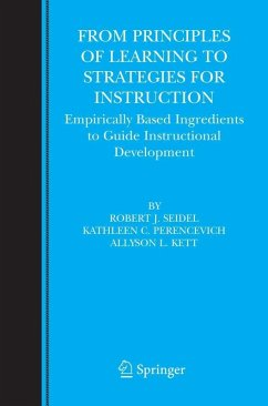 From Principles of Learning to Strategies for Instruction (eBook, PDF) - Perencevich, Kathy C.; Seidel, Robert J.; Kett, Allyson L.