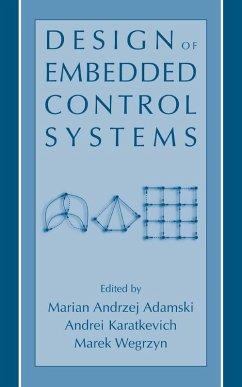 Design of Embedded Control Systems (eBook, PDF) - Adamski, Marian Andrzej; Karatkevich, Andrei; Wegrzyn, Marek
