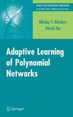 Adaptive Learning of Polynomial Networks (eBook, PDF) - Nikolaev, Nikolay Y.; Iba, Hitoshi