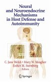 Neural and Neuroendocrine Mechanisms in Host Defense and Autoimmunity (eBook, PDF)