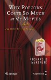 Why Popcorn Costs So Much at the Movies (eBook, PDF)