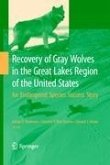 Recovery of Gray Wolves in the Great Lakes Region of the United States (eBook, PDF)
