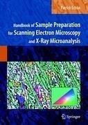 Handbook of Sample Preparation for Scanning Electron Microscopy and X-Ray Microanalysis (eBook, PDF) - Echlin, Patrick