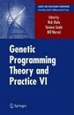 Genetic Programming Theory and Practice VI (eBook, PDF)