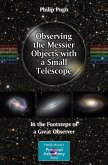 Observing the Messier Objects with a Small Telescope (eBook, PDF)