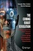 The Coming Robot Revolution (eBook, PDF)