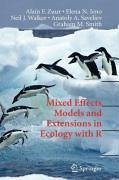 Mixed Effects Models and Extensions in Ecology with R (eBook, PDF) - Zuur, Alain; Ieno, Elena N.; Walker, Neil; Saveliev, Anatoly A.; Smith, Graham M.
