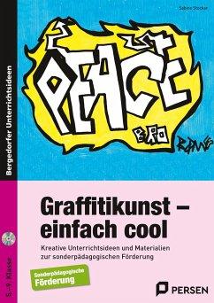 Graffitikunst - einfach cool - Stocker, Sabine