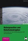 Naturgewalten und Naturkatastrophen