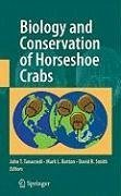 Biology and Conservation of Horseshoe Crabs (eBook, PDF)
