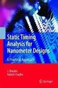 Static Timing Analysis for Nanometer Designs (eBook, PDF) - Bhasker, J.; Chadha, Rakesh