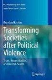 Transforming Societies after Political Violence (eBook, PDF)