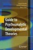 Guide to Psychoanalytic Developmental Theories (eBook, PDF)