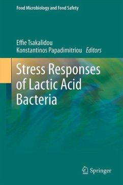 Stress Responses of Lactic Acid Bacteria (eBook, PDF)