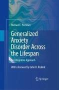 Generalized Anxiety Disorder Across the Lifespan (eBook, PDF) - Portman, Michael E.