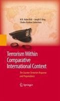 Terrorism Within Comparative International Context (eBook, PDF) - Haberfeld, M. R.; Lieberman, Charles A.; King, Joseph F.