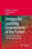 Designs for Learning Environments of the Future (eBook, PDF)
