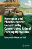 Hormones and Pharmaceuticals Generated by Concentrated Animal Feeding Operations (eBook, PDF)