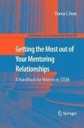 Getting the Most out of Your Mentoring Relationships (eBook, PDF) - Dean, Donna J.