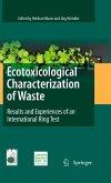 Ecotoxicological Characterization of Waste (eBook, PDF)