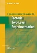 A Comprehensive Guide to Factorial Two-Level Experimentation (eBook, PDF) - Mee, Robert