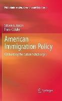 American Immigration Policy (eBook, PDF) - Koven, Steven G.; Götzke, Frank
