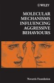 Molecular Mechanisms Influencing Aggressive Behaviours (eBook, PDF)