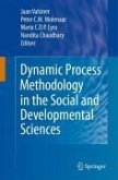 Dynamic Process Methodology in the Social and Developmental Sciences (eBook, PDF)