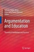 Argumentation and Education (eBook, PDF) - Muller Mirza, Nathalie; Perret-Clermont, Anne-Nelly