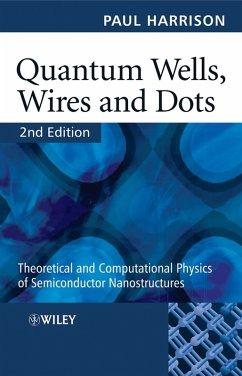 Quantum Wells, Wires and Dots (eBook, PDF) - Harrison, Paul