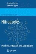 Nitroazoles: Synthesis, Structure and Applications (eBook, PDF) - Larina, Lyudmila; Lopyrev, Valentin