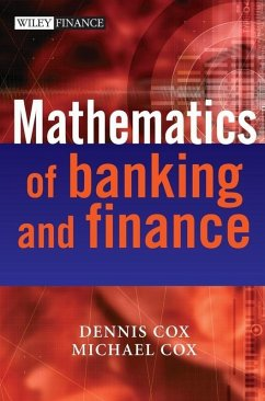 The Mathematics of Banking and Finance (eBook, PDF) - Cox, Dennis; Cox, Michael