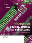 Microwave Devices, Circuits and Subsystems for Communications Engineering (eBook, PDF)