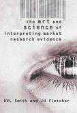 The Art and Science of Interpreting Market Research Evidence (eBook, PDF)