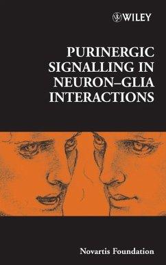Purinergic Signalling in Neuron-Glia Interactions (eBook, PDF)
