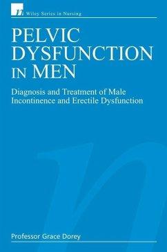 Pelvic Dysfunction in Men (eBook, PDF) - Dorey, Grace