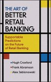 The Art of Better Retail Banking (eBook, PDF)