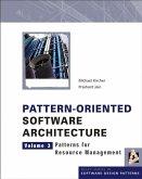Pattern-Oriented Software Architecture, Volume 3, Patterns for Resource Management (eBook, PDF)