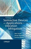 Technology of Semiactive Devices and Applications in Vibration Mitigation (eBook, PDF)