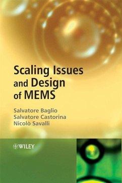 Scaling Issues and Design of MEMS (eBook, PDF) - Baglio, Salvatore; Castorina, Salvatore; Savalli, Nicolo