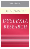 Fifty Years in Dyslexia Research (eBook, PDF)