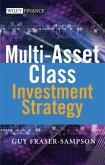 Multi Asset Class Investment Strategy (eBook, PDF)