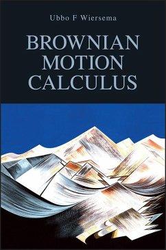Brownian Motion Calculus (eBook, PDF) - Wiersema, Ubbo